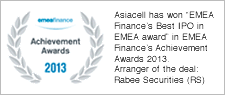 "Asiacell has won ""EMEA Finance's Best IPO in EMEA award"" in EMEA Finance's Achievement Awards 2013. Arranger of the deal: Rabee Securities (RS)"