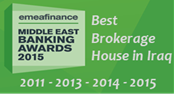 "Winner of EMEA Finance's ""Middle East Banking Awards /  Best Brokerage House in Iraq / 2011 & 2013 & 2014 & 2015"